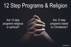 12 Step Programs and religion