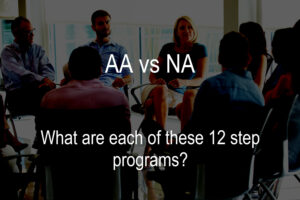 AA or NA - Which One is Right for You